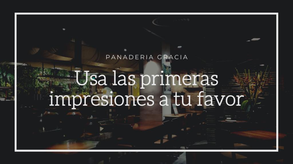 primeras impresiones en tu bar o restaurante